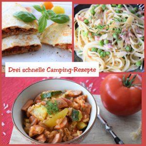 Drei schnelle Camping-Rezepte