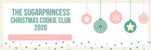 https://sugarprincess-juschka.blogspot.com/2020/11/food-adventskalender-sugarprincess-cookie-club.html